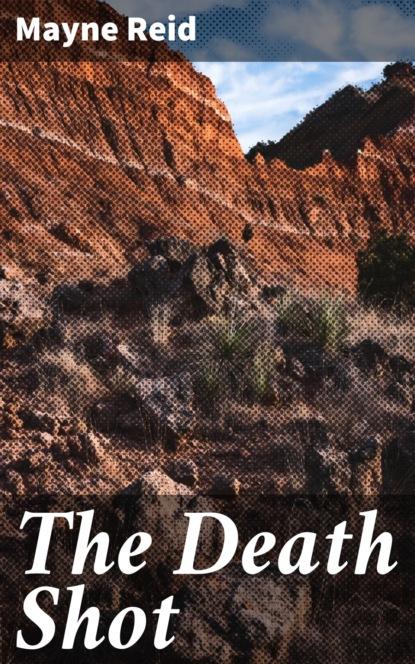 The Death Shot