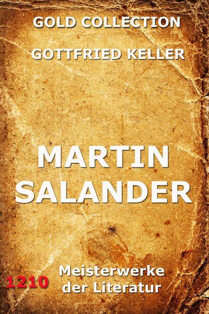 Gottfried Keller Martin Salander gottfried keller der grüne heinrich erste fassung