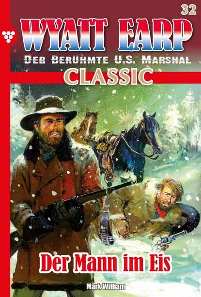 william mark d wyatt earp 140 – western William Mark D. Wyatt Earp Classic 32 – Western