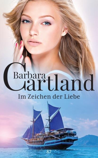 Фото - Barbara Cartland Im Zeichen der Liebe barbara cartland im garten der liebe
