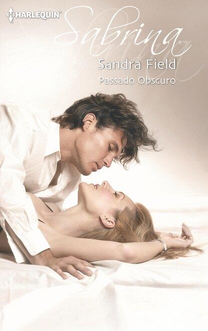 Sandra Field Passado obscuro sandra field seducing nell