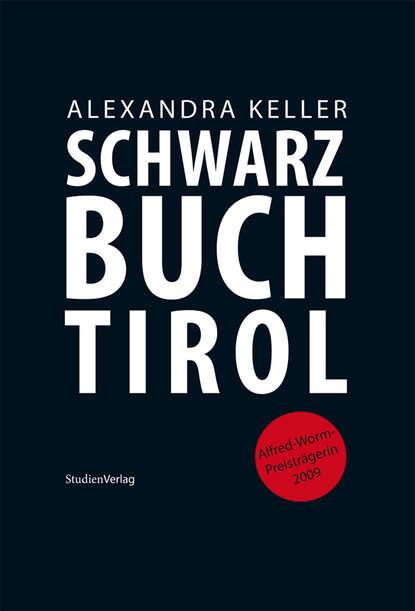 Alexandra Keller Schwarzbuch Tirol irene brickbner schwarzbuch menschenrechte
