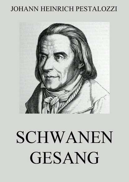 Фото - Johann Heinrich Pestalozzi Schwanengesang johann heinrich voss briefe bd 2