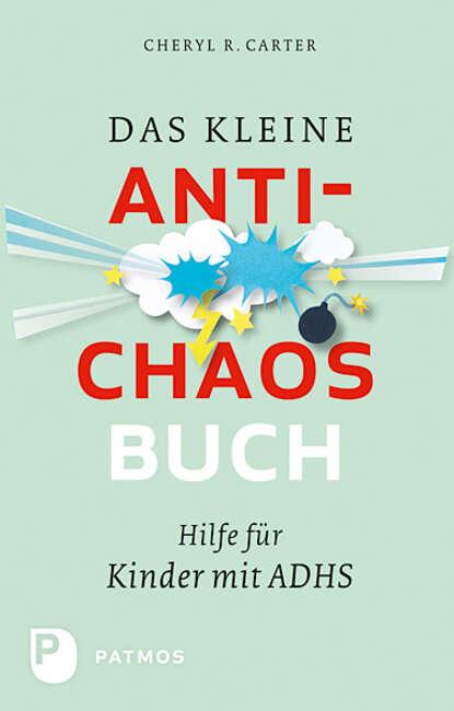 Cheryl R. Carter Das kleine Anti-Chaos-Buch wolf dietrich beecken das kleine buch vom krebs