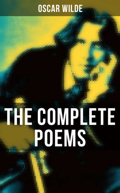 Oscar Wilde The Complete Poems of Oscar Wilde oscar wilde salomé complete edition english