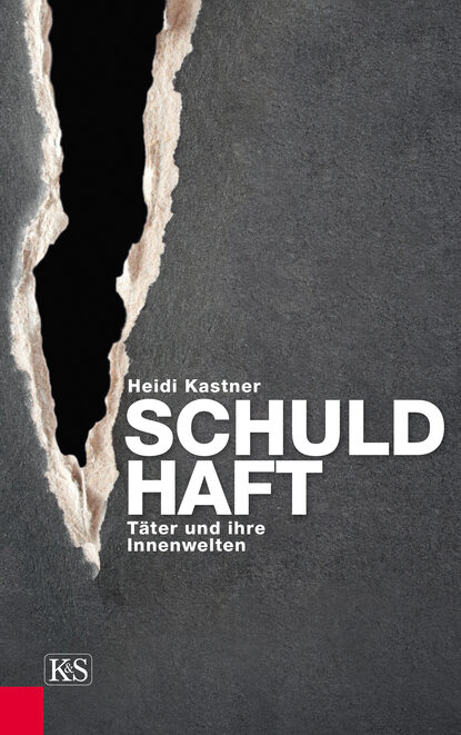 Heidi Kastner Schuld-Haft цена 2017