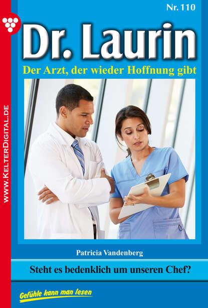 Patricia Vandenberg Dr. Laurin 110 – Arztroman недорого