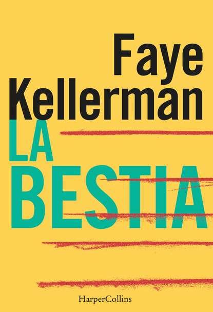 Faye Kellerman La bestia