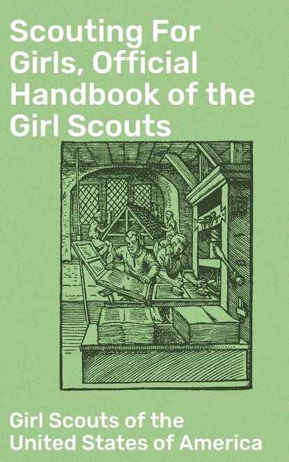 Girl Scouts of the United States of America Scouting For Girls, Official Handbook of the Girl Scouts j w foster prehistoric races of the united states of america