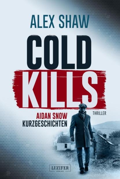 Alex Shaw COLD KILLS недорого