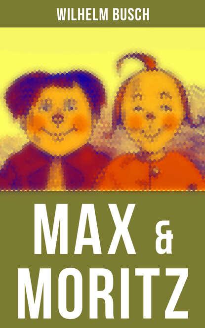 Вильгельм Буш Max & Moritz недорого