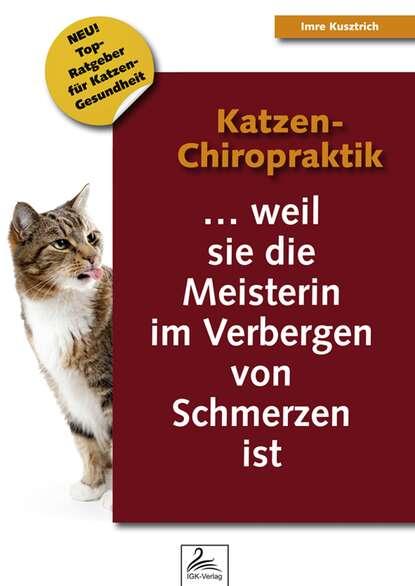 Imre Kusztrich Katzen-Chiropraktik недорого