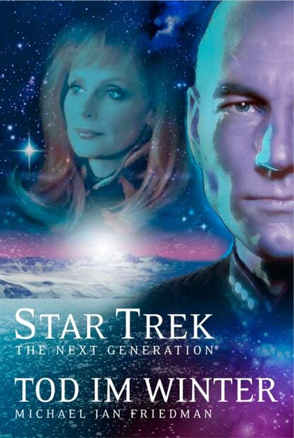 Michael Jan Friedman Star Trek - The Next Generation 01: Tod im Winter недорого
