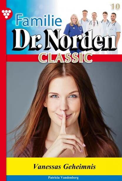 Familie Dr. Norden Classic 10 – Arztroman