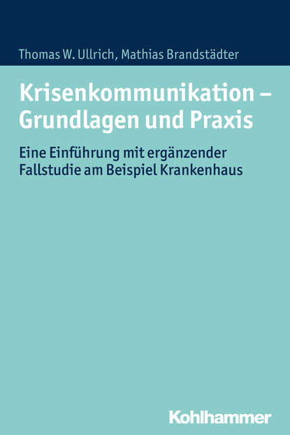 Mathias Brandstadter Krisenkommunikation - Grundlagen und Praxis helmut kramer angewandte baudynamik grundlagen und praxisbeispiele
