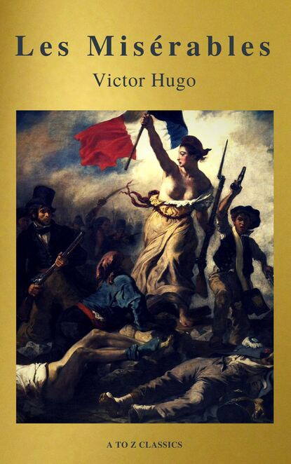 Les Mis?rables (Active TOC, Free Audiobook) (A to Z Classics)