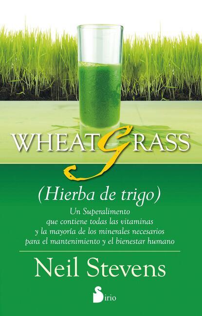 Neil Stevens Wheatgrass