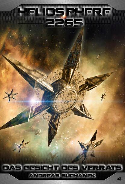 Andreas Suchanek Heliosphere 2265 - Band 4: Das Gesicht des Verrats (Science Fiction) andreas suchanek heliosphere 2265 band 12 omega der jahrhundertplan science fiction
