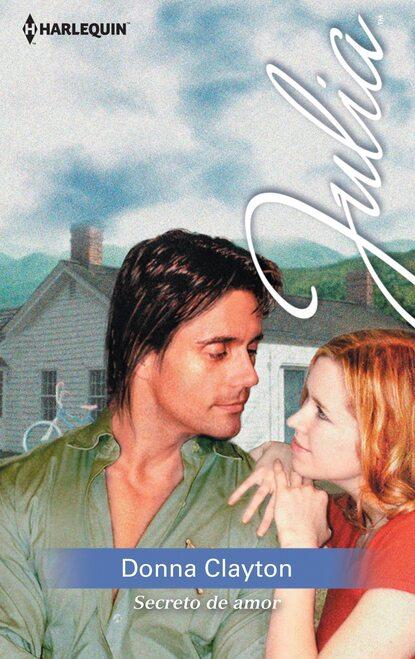 Donna Clayton Secreto de amor donna alward reto de amor la mejor vecina