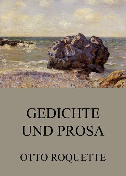 Otto Roquette Gedichte und Prosa недорого
