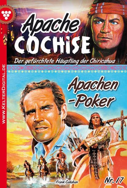 Frank Callahan Apache Cochise 17 – Western