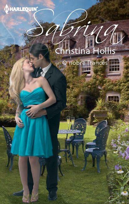Christina Hollis O nobre francês christina hollis do zobaczenia we włoszech