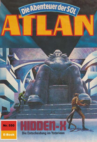 Peter Griese Atlan 550: Hidden-X peter griese atlan 666 duell der unerbittlichen