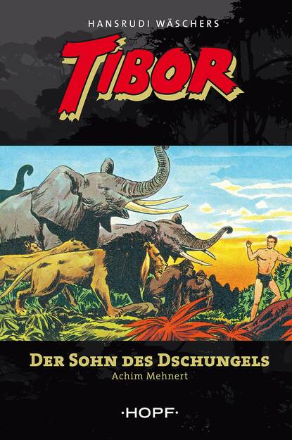 Фото - Achim Mehnert Tibor 1: Der Sohn des Dschungels maurus jókai zoltán karpáthi der sohn des nabob