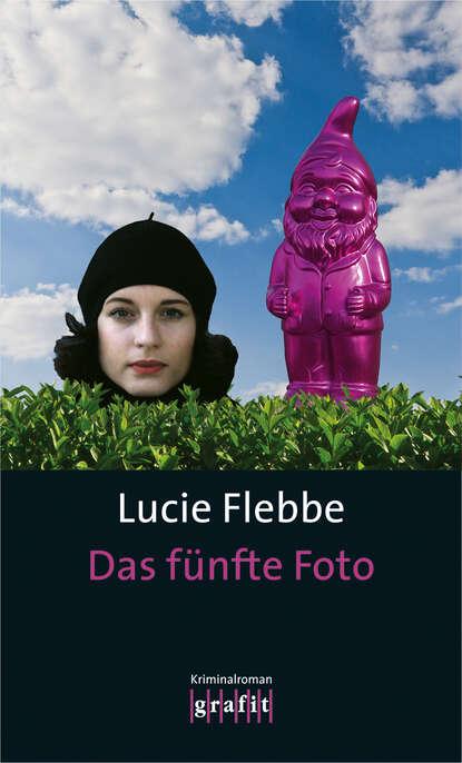 Lucie Flebbe Das fünfte Foto philipp vandenberg das fünfte evangelium