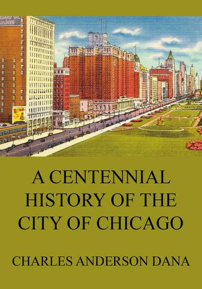 Charles Anderson Dana A Centennial history of the city of Chicago charles taliaferro a brief history of the soul
