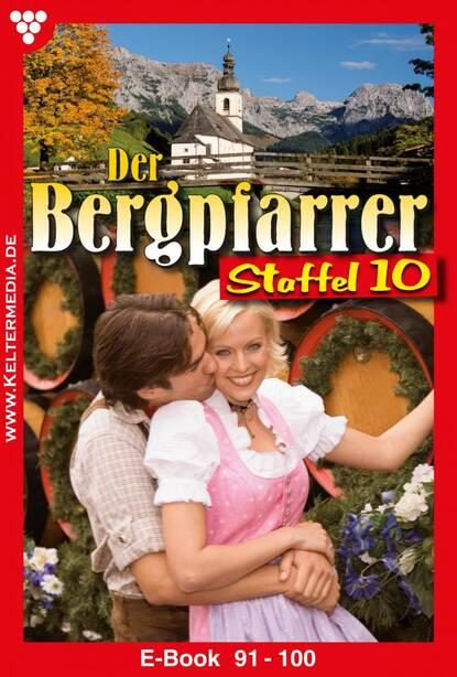 Toni Waidacher Der Bergpfarrer Staffel 10 – Heimatroman toni waidacher der bergpfarrer staffel 13 – heimatroman