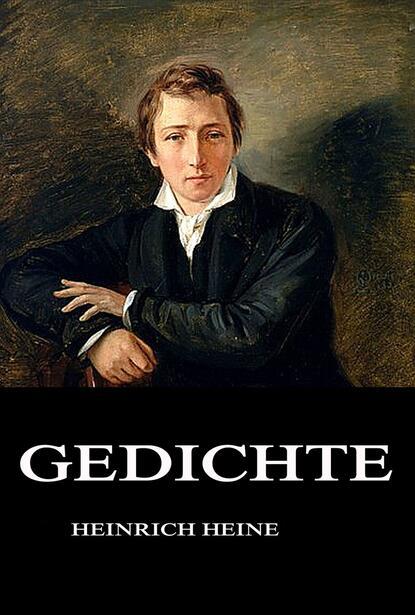 Heinrich Heine Gedichte heinrich heine the poems of heine