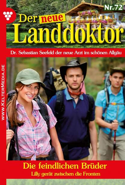 Фото - Tessa Hofreiter Der neue Landdoktor 72 – Arztroman tessa hofreiter der neue landdoktor 72 – arztroman