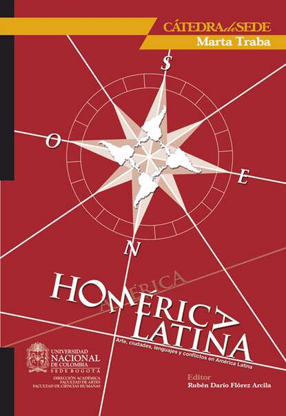 Rubén Darío Flórez Arcila Homérica latina: arte, ciudades, lenguajes y conflictos en América Latina alfonso torres carrillo educación popular y movimientos sociales en américa latina