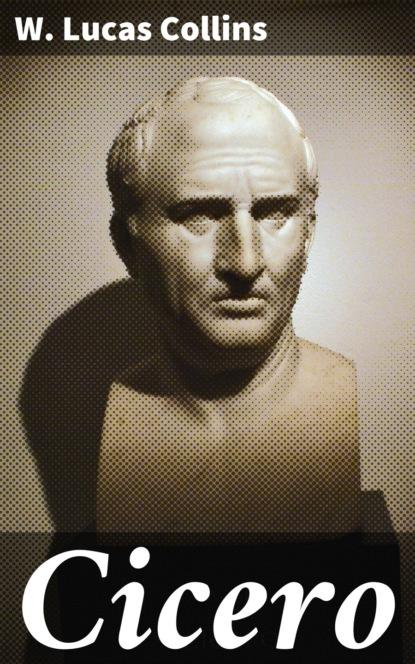 W. Lucas Collins Cicero недорого