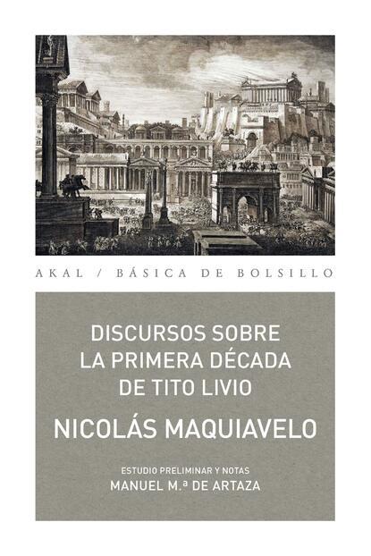 Nicolás Maquiavelo Discursos sobre la primera década de Tito Livio недорого