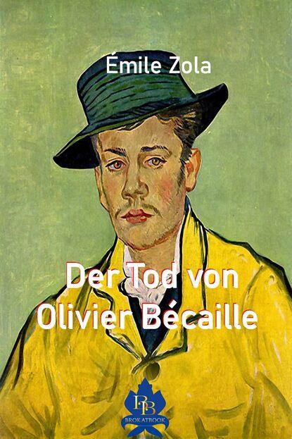 Der Tod von Olivier B?caille