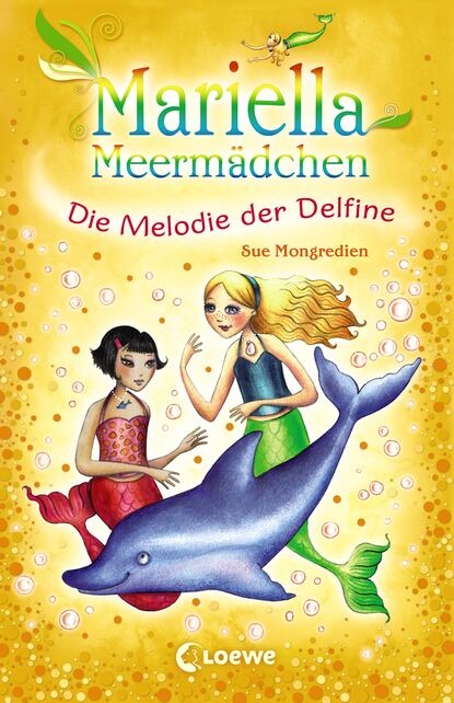 Фото - Sue Mongredien Mariella Meermädchen 8 - Die Melodie der Delfine sue mongredien mariella meermädchen 8 die melodie der delfine