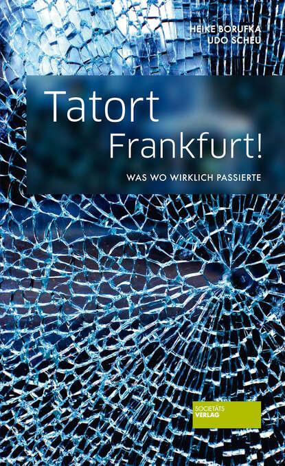 Udo Scheu Tatort Frankfurt! udo scheu das jüngste gericht