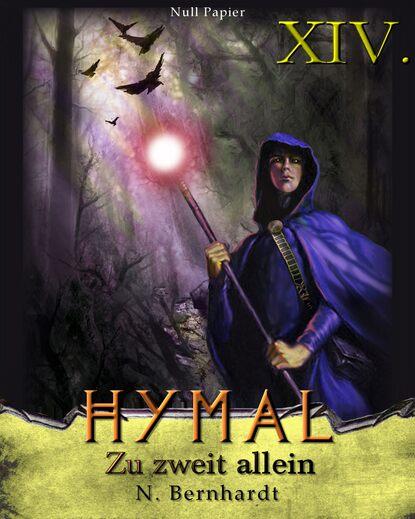 N. Bernhardt Der Hexer von Hymal, Buch XIV: Zu zweit allein недорого