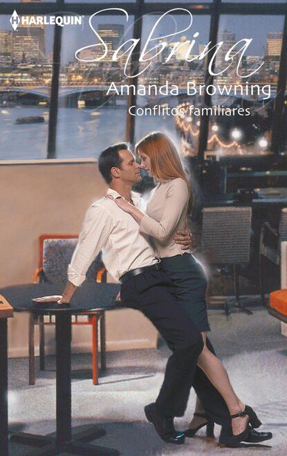 Amanda Browning Conflitos familiares недорого