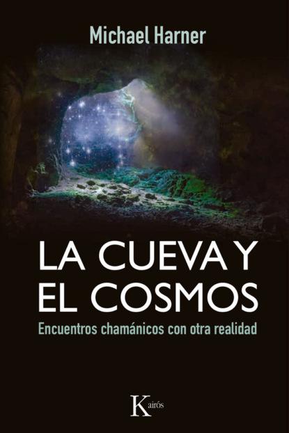 Michael Harner La cueva y el cosmos ricardo pedernera aplicación de la matemáticas a la realidad
