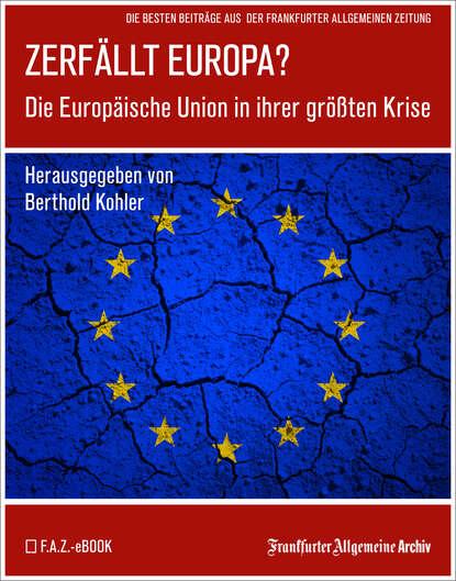 Фото - Frankfurter Allgemeine Archiv Zerfällt Europa frankfurter allgemeine archiv ostsee
