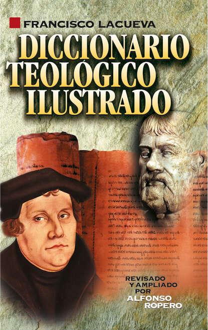 Francisco Lacueva Diccionario teológico ilustrado eli diccionario ilustrado junior – espa ol activity book