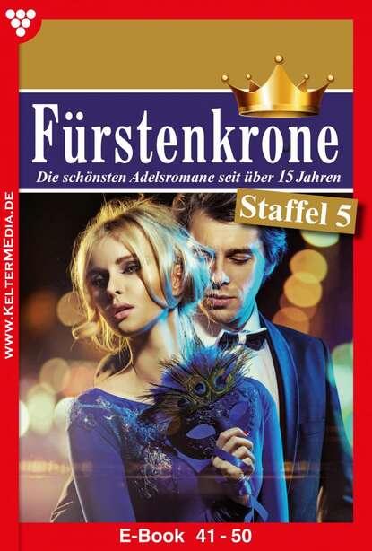 Beate Helm Fürstenkrone Staffel 5 – Adelsroman bianca bischoff maria fürstenkrone staffel 4 – adelsroman
