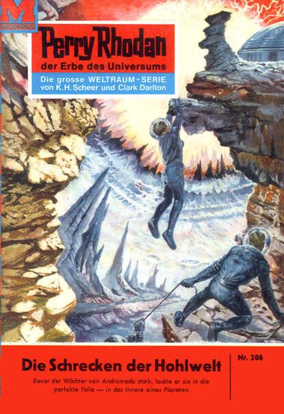 Kurt Mahr Perry Rhodan 206: Die Schrecken der Hohlwelt недорого