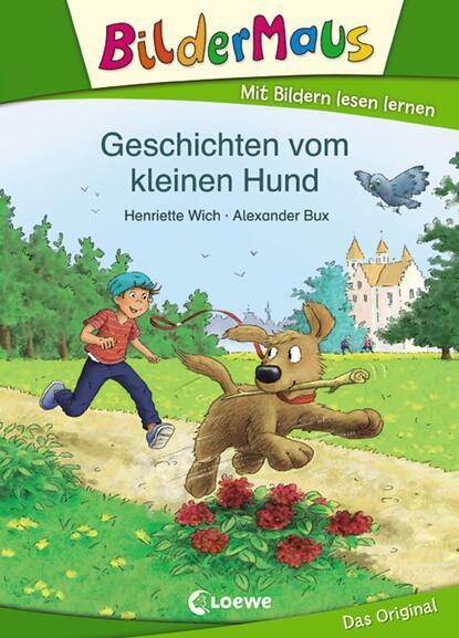 Henriette Wich Bildermaus - Geschichten vom kleinen Hund henriette hanke die schwagerinnen