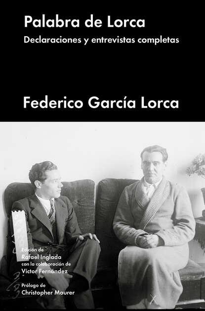 федерико гарсиа лорка федерико гарсиа лорка лирика Федерико Гарсиа Лорка Palabra de Lorca