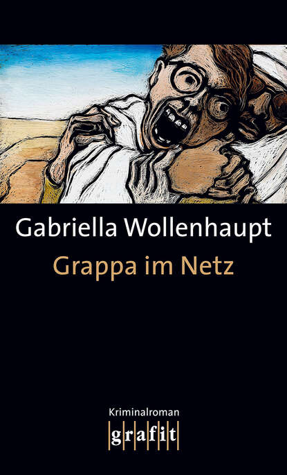 Gabriella Wollenhaupt Grappa im Netz недорого