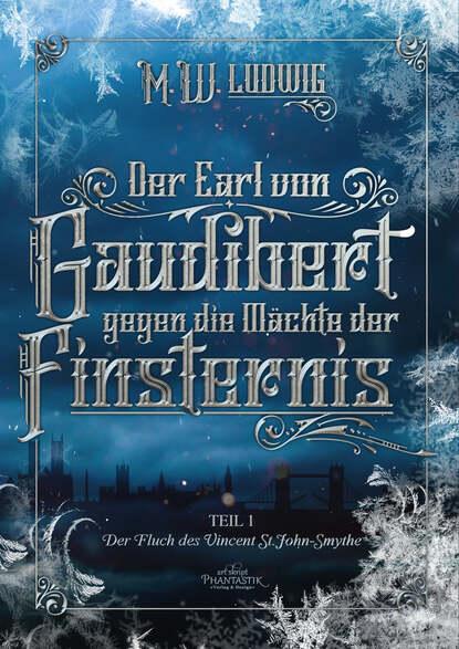 M.W. Ludwig Der Earl von Gaudibert gegen die Mächte der Finsternis футбольная форма 2014zqf003 c 14 15 cj